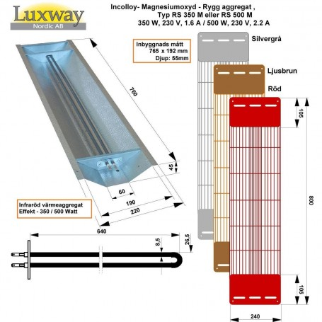 IR-Incolloy Reflektorer   IR Incolloy 350W RS   Placering: Rygg, SidaFärg: Grå, Röd eller Svart