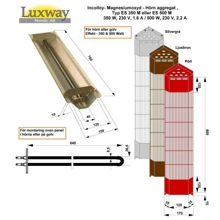 IR-Incolloy Reflektorer   IR Incolloy 500W ES   Placering: Golv, HörnFärg: Grå, Röd eller Svart